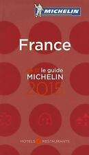 MICHELIN Guide France 2015: Hotels & Restaurants (Michelin Guides) (French Editi
