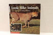 Look-Alike Animals by Robin Bernard - Scholastic Beginning Literacy Science Book