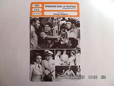 CARTE FICHE CINEMA 1951 OPERATION DANS LE PACIFIQUE John Wayne Patricia Neal