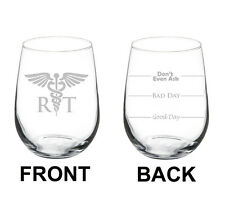 17oz Stemless Wine Glass 2 Sided RT Respiratory Therapist