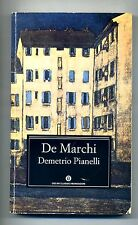 Emilio De Marchi # DEMETRIO PIANELLI # Mondadori 1979 # 1A ED.