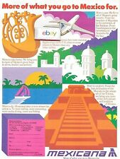 MEXICANA AIRLINES MORE OF WHAT YOU GO TO MEXICO FOR MAYANS & TOLTEC ART 1986 AD