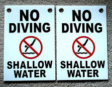 """2 NO DIVING SHALLOW WATER    8"""" x12"""" Plastic Coroplast Signs w/Grommets white"""