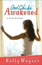 God Chicks Awakened: Wake Up, Be Brave and Make a Difference In Your World - Wag