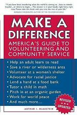 Make a Difference : America's Guide to Volunteering and Community Service by...