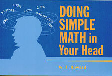 Doing Simple Math in Your Head by W. J. Howard
