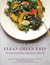 Clean Green Eats: 100+ Clean-Eating Recipes to Improve Your Whole Life-ExLibrary