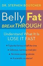 NEW - Belly Fat Breakthrough by Boutcher, Dr. Stephen