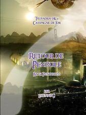 Tsuvadra Retour de Pendule by Etienne C (2015, Paperback)
