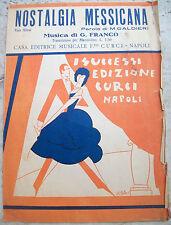 1931 SPARTITO MUSICALE 'NOSTALGIA MESSICANA' DI M. GALDIERI - G. FRANCO. MEXICO