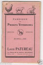 ▬► Catalogue PATUREAU 1934 Produits Veterinaires Elevage Agriculture Aviculture