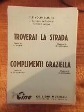 """SPARTITO LE VOLPI BLU """"TROVERAI LA STRADA"""" + """"COMPLIMENTI GRAZIELLA"""""""