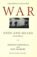 War: Ends and Means, General, Weapons & Warfare, History & Theory, Relations, Te