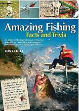 NEW Amazing Fishing Facts and Trivia (Amazing Facts & Trivia) Tony Lolli