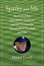 Sparky and Me: My Friendship with Sparky Anderson and the Lessons He S-ExLibrary