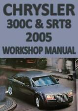 CHRYSLER 300C & SRT8 2005 WORKSHOP MANUAL