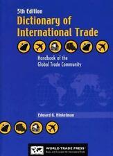 Dictionary of International Trade: Handbook of the Global Trade Community--Inclu