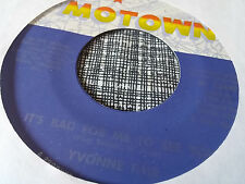 Yvonne Fair 45 It's Bad for Me to See You/You Can't Judge a Crossover Soul VG++