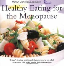 Healthy Eating for the Menopause By Marilyn Glenville, Lewis Esson