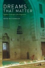 Dreams That Matter: Egyptian Landscapes of the Imagination