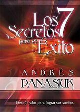 Los 7 Secretos para El Exito by Andrés Panasiuk (2005, Hardcover)