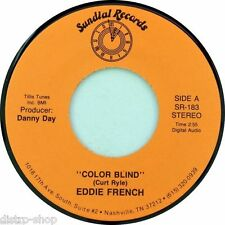 """7"""" EDDIE FRENCH Color Blind CURT RYLE / DANNY DAY 45rpm SUNDIAL USA Country 1988"""