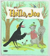 Vintage Children's Tell-A-Tale Book HELLO, JOE Crow