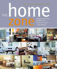 The Home Zone: Making the Most of Your Living Space-ExLibrary