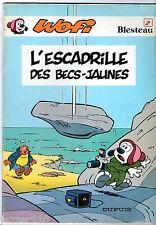 WOFI n°2 # L'ESCADRILLE DES BECS-JAUNES # EO 1982 # BLESTEAU # DUPUIS