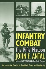 Infantry Combat: The Rifle Platoon: An Interactive Exercise in Small-Unit Tactic