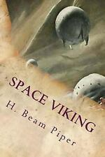 Space Viking : Illustrated by H. Piper (2015, Paperback)