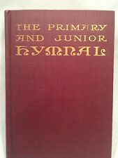 Antique Religious Book The Primary and Junior Hymnal Heidelberg Press