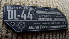 CUSTOM DL-44 HEAVY BLASTER PISTOL SPECIFICATIONS DATA PLATE STAR WARS HAN SOLO