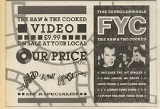 25/11/89Pgn23 Advert: Fine Young Cannibals 'the Raw & The Cooked' Video 7x11