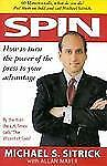Spin : How to Turn the Power of the Press to Your Advantage, Mayer, Allan, Sitri