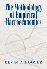 The Methodology of Empirical Macroeconomics by Kevin D. Hoover (2001, Hardcover)