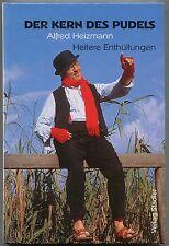 Alfred Heizmann - Der Kern des Pudels