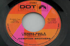 Compton Brothers: I Wanna Sing a Country Song / That Ain't No Stuff  [Unplayed]