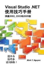 Visual Studio . NET Tips and Tricks (Chinese) by Minh T. Nguyen (2007,...