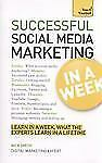 Successful Social Media Marketing in a Week by Nick Smith (2013, Paperback)