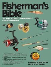 The Fisherman's Bible : The World's Most Comprehensive Angling Reference