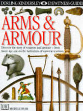 Good, Arms and Armour (Eyewitness Guides), Byam, Michele, Book