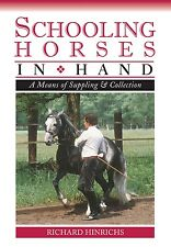 Schooling Horses in Hand (DVD) by Richard Hinrichs - Horse Training DVD