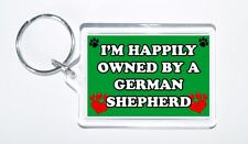 I'm Happily Owned By A German Shepherd Novelty Keyring, Ideal Present/Gift