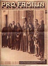 rivista - PRO FAMILIA ANNO 1939 N. 13 PRINCIPI DI SAVOIA CON REGINA DEL BELGIO