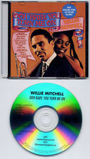 WILLIE MITCHELL Ooh Baby, You Turn Me On 2009 US 12-trk promo test CD Fat Possum