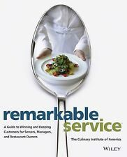 Remarkable Service: A Guide to Winning and Keeping Customers for Servers, Manag