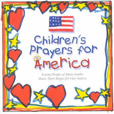 Children's Prayers for America 2001~Hearts & Souls of the Young after 9/11/01~