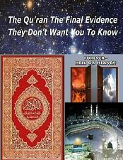 The Qu'ran the Final Evidence They Dont Want You to Know by Zakir Naik,...