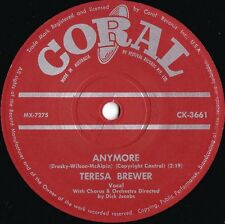 Teresa Brewer ORIG OZ 45 Anymore VG+ '60 Coral CK3661 Vocal Pop